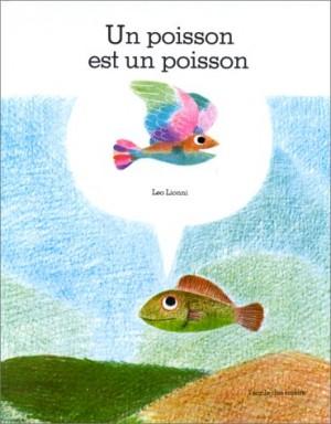 vignette de 'Un Poisson est un poisson (Lionni, Leo)'