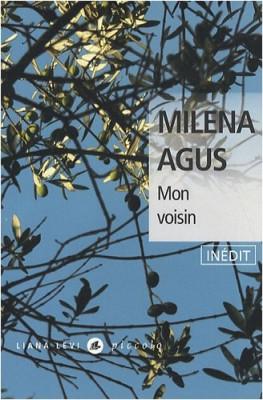 vignette de 'Mon voisin (Milena Agus)'