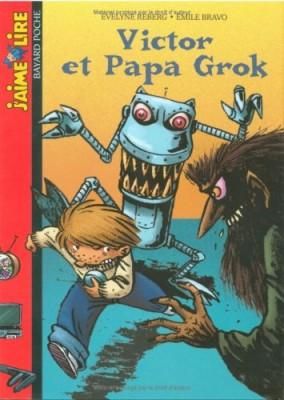 "Afficher ""Victor et Papa Grok"""
