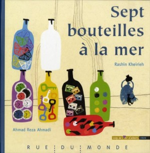 vignette de 'Sept bouteilles à la mer (Ahmad Reza Ahmadi)'