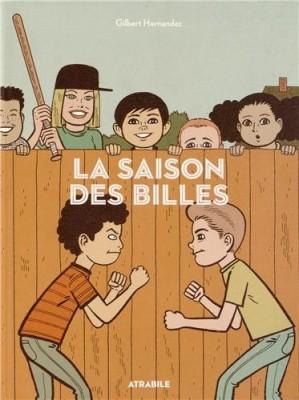 vignette de 'saison des billes (La) (Gilbert Hernandez)'