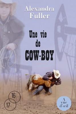 """Afficher """"Une vie de cow-boy"""""""