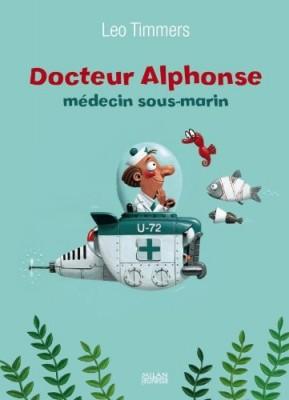 """Afficher """"Docteur Alphonse, médecin sous-marin"""""""