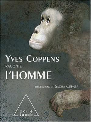 "Afficher ""Yves Coppens raconte l'homme"""