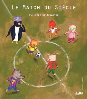 vignette de 'Le match du siècle (Philippe De Kemmeter)'