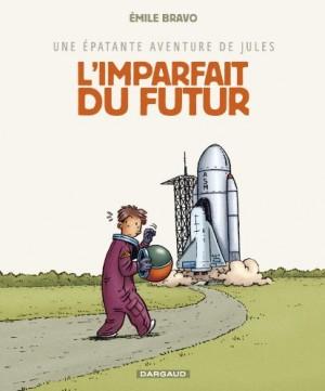 """Afficher """"Une épatante aventure de Jules n° 1L'imparfait du futur"""""""