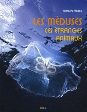 """Afficher """"Méduses, ces étranges animaux (Les )"""""""