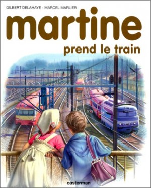 """Afficher """"Martine prend le train"""""""