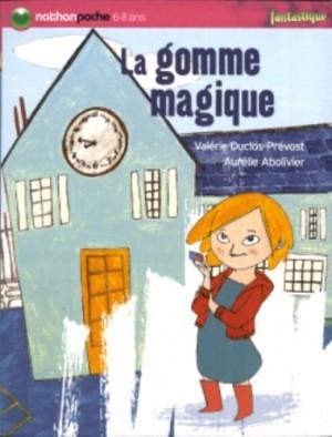 """Afficher """"La gomme magique"""""""