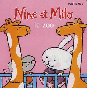 """Afficher """"Nine et MiloLe zoo"""""""