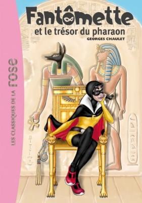 """Afficher """"Fantômette n° 16 Fantômette et le trésor du pharaon"""""""