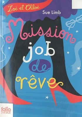 """Afficher """"Zoé et Chloé n° 2 Mission job de rêves"""""""