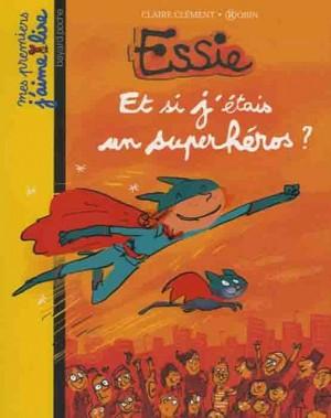 """Afficher """"Essie Et si j'étais un superhéros ?"""""""