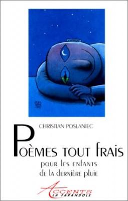 """Afficher """"Poèmes tout frais pour les enfants de la dernière pluie"""""""