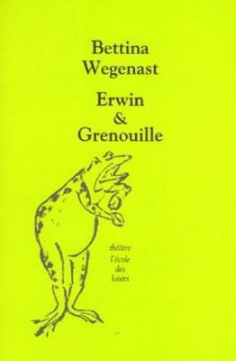 """Afficher """"Erwin & Grenouille"""""""