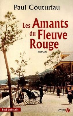 """Afficher """"Les Amants du fleuve Rouge"""""""