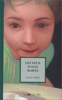 """Afficher """"Les yeux d'Ana Marta"""""""