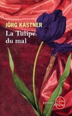 "Afficher ""La tulipe du mal"""