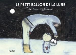 """Afficher """"Le Petit ballon de la lune"""""""