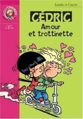 """Afficher """"Cédric (Roman) n° 14 Amour et trottinette"""""""