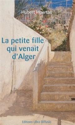 """Afficher """"La Petite fille qui venait d'Alger"""""""