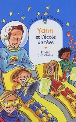 """Afficher """"L'école d'Agathe n° 37 Yann et l'école de rêve"""""""