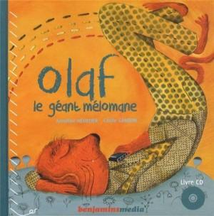 """Afficher """"Olaf, le géant mélomane"""""""