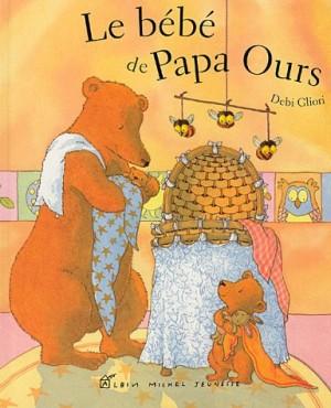 """Afficher """"bébé de Papa Ours (Le)"""""""