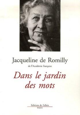vignette de 'Dans le jardin des mots (Romilly, Jacqueline de)'