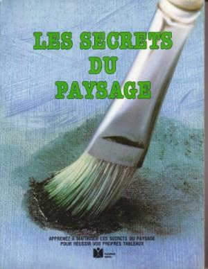 """Afficher """"Les Secrets du paysage"""""""