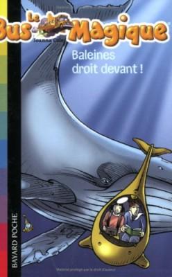 """Afficher """"Le bus magique n° 3Baleines droit devant !"""""""