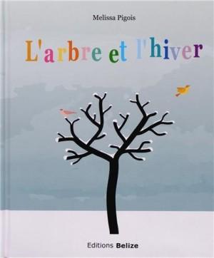 vignette de 'L'arbre et l'hiver (Melissa Pigois)'