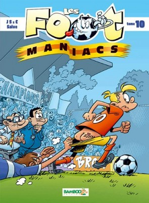 "Afficher ""Les foot maniacs n° 10"""