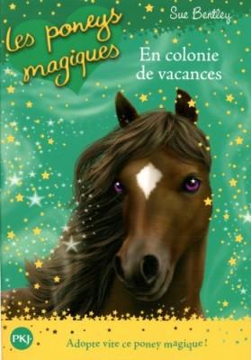"""Afficher """"En colonie de vacances....Les poneys magiques"""""""