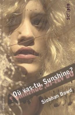 """Afficher """"Où vas-tu, Sunshine ?"""""""