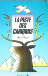 """Afficher """"La Piste des caribous"""""""