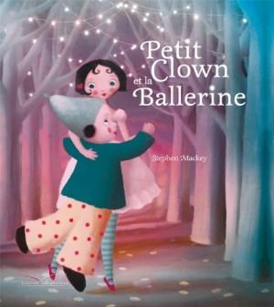 """Afficher """"Le petit clown et la ballerine"""""""