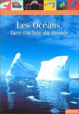 """Afficher """"Les océans, face cachée du monde"""""""