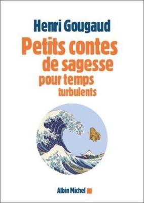 """Afficher """"Petits contes de sagesse pour temps turbulents"""""""