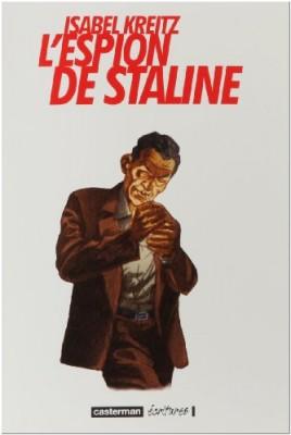 """Afficher """"L'espion de Staline"""""""