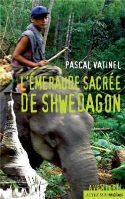 """Afficher """"L'émeraude sacrée de Shwedagon"""""""