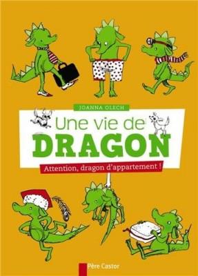 """Afficher """"Une vie de dragon n° 1 Attention, dragon d'appartement !"""""""