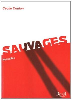 """Afficher """"Sauvages"""""""