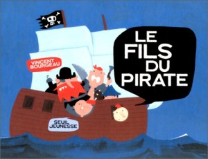 "Afficher ""Le fils du pirate"""