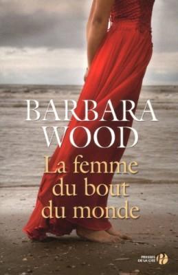 vignette de 'La femme du bout du monde (Barbara Wood)'
