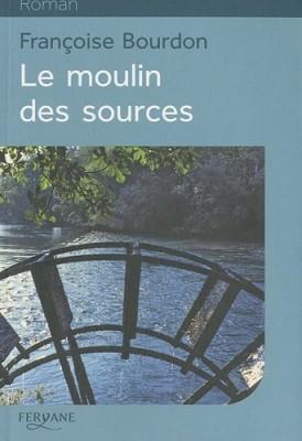 """Afficher """"Le moulin des sources"""""""
