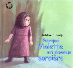 """Afficher """"Lutins des bois Pourquoi Violette est devenue sorcière"""""""