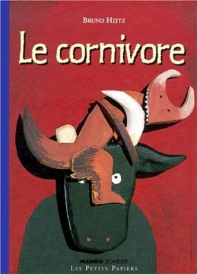 """Afficher """"Le cornivore"""""""