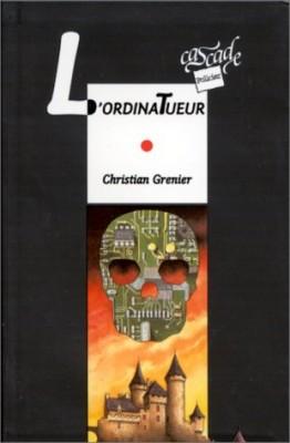 """Afficher """"Les Enquêtes de Logicielle L'Ordinatueur"""""""