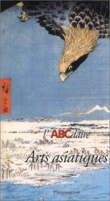"""Afficher """"L'ABCdaire des arts asiatiques"""""""